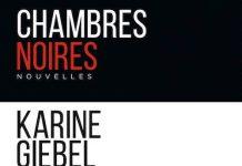 Karine GIEBEL - Chambres noires