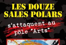 "Collectif : Les douze sales polars s'attaquent au pôle ""Arts"""