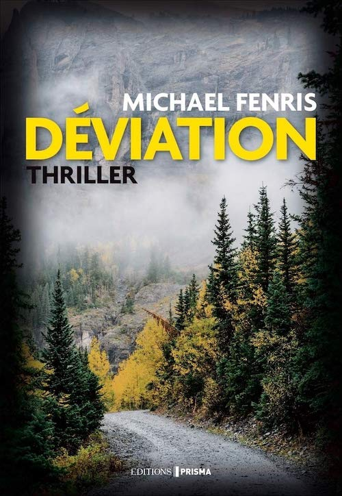 Michael FENRIS : Déviation