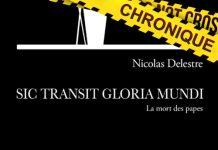 Nicolas DELESTRE - Sic Transit Gloria Munfi - mort des papes