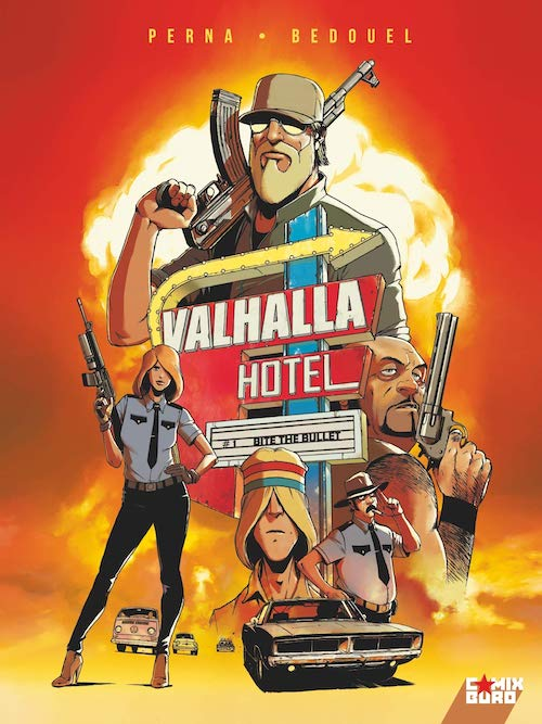 Valhalla Hotel : Tome 01 - Bite the bullet