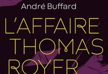 André BUFFARD : L'affaire Thomas Royer