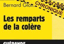 Bernard GLOTIN : Les remparts de la colère
