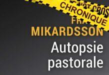 Frasse MIKARDSSON : Autopsie pastorale