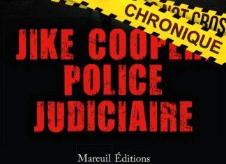 Pierrick GUILLAUME et Alexandre FOUCHARD : Jike Cooper, police judiciaire