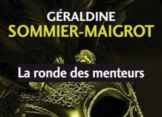 Geraldine Sommier-Maigrot - La ronde des menteurs