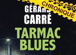Gérard CARRÉ : Tarmac Blues
