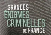 Grandes énigmes criminelles de France