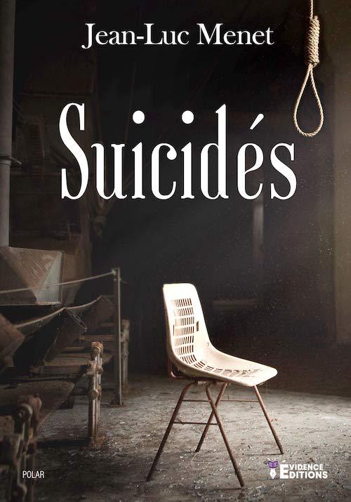 Jean-Luc MENET : Suicidés