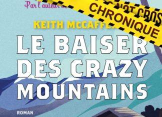 Keith McCAFFERTY : Le baiser des Crazy Mountains