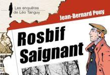 Enquêtes de Léo Tanguy - 05 - Rosbif saignant par Jean-Bernard POUY