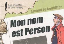 Enquêtes de Léo Tanguy - 09 - Mon nom est Person par Arnaud Le GOUËFFLEC