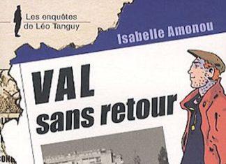 Enquêtes de Léo Tanguy - 10 - VAL sans retour par Isabelle AMONOU
