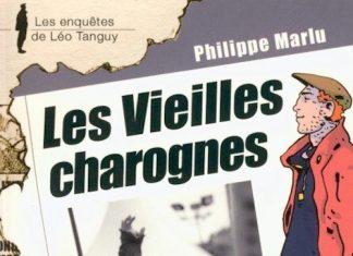 Enquêtes de Léo Tanguy - 12 - Les vieilles charognes par Philippe MARLU