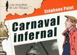 Enquêtes de Léo Tanguy - 13 - Carnaval infernal par Stéphane PAJOT
