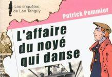 Enquêtes de Léo Tanguy - 14 - L'affaire du noyé par Patrick POMMIER
