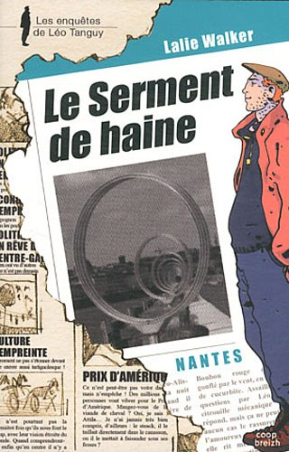 Enquêtes de Léo Tanguy - 15 - Le serment de haine par Lalie WALKER