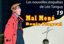 Enquêtes de Léo Tanguy - 19 - Mal mené par Denis FLAGEUL