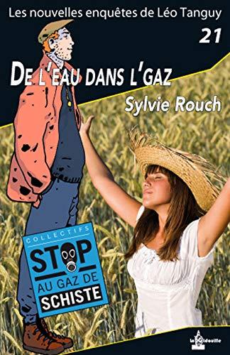 Leo Tanguy - 21 - De eau dans l gaz par Sylvie ROUCH