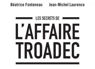 Béatrice FONTENEAU et Jean-Michel LAURENCE : Les secrets de l'affaire Troadec