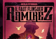 Nicolas PETRIMAUX - Il faut flinguer Ramirez - Tome 2