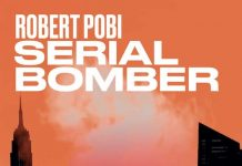 Robert POBI : Serial Bomber