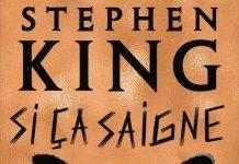 Stephen KING : Si ça saigne