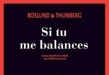 Anders ROSLUND et Stefan THUNBERG - Si tu me balances