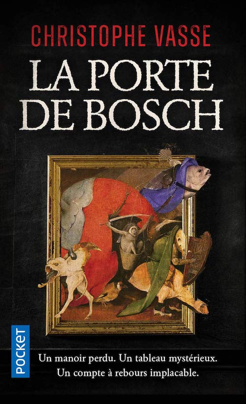 Christophe VASSE : La porte de Bosch