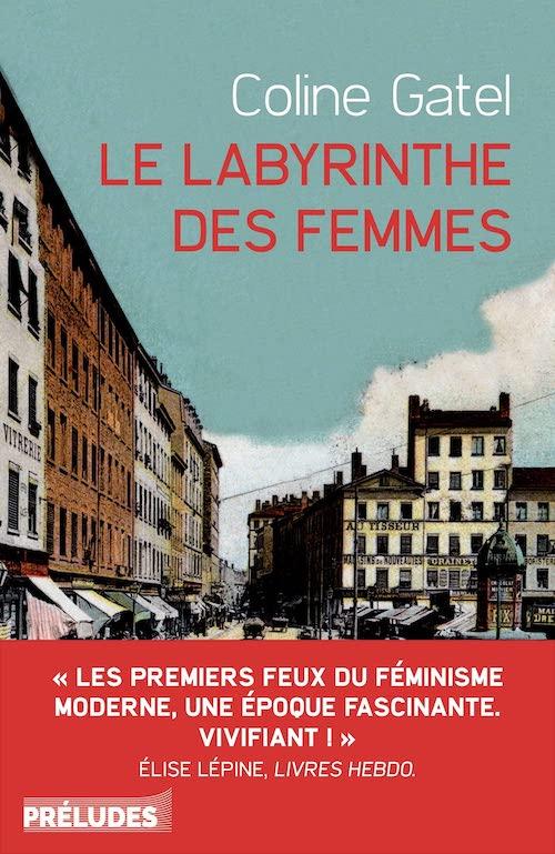 Coline GATEL : Le labyrinthe des femmes