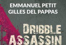 Emmanuel PETIT et Gilles DEL PAPPAS : Dribble assassin