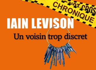 Iain LEVISON - Un voisin trop discret