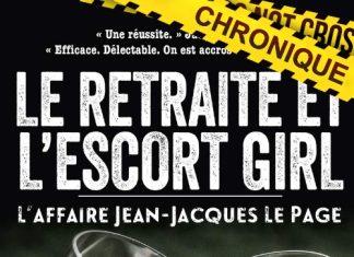 Jean-Marc BLOCH et Remi CHAMPSEIX - retraite et escort girl - affaire Jean-Jacques Le Page