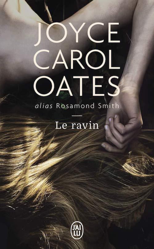 Joyce Carol OATES - Le ravin