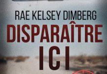 Kelsey Rae DIMBERG : Disparaître ici