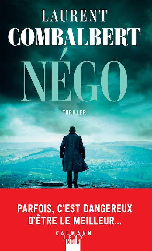 Laurent COMBALBERT : Négo