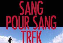 Laurent SARZIER : Sang pour sang trek