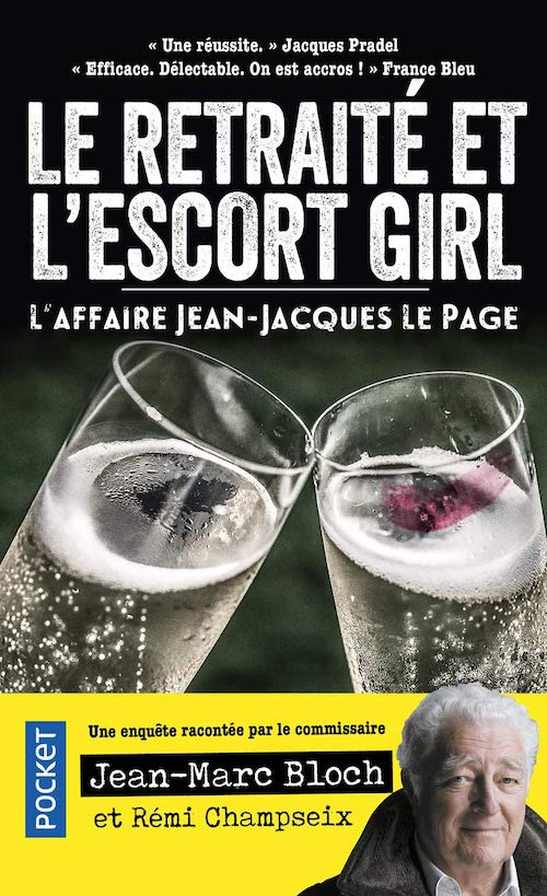 Le retraité et l'escort girl - L'affaire Jean-Jacques Lepage