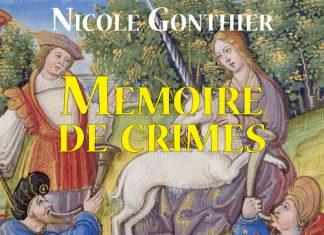 Nicole GONTHIER : Série Prévôt Arthaud de Varey - 09 - Mémoire de crimes