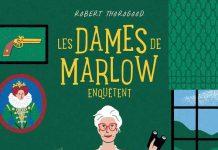 Robert THOROGOOD : Les dames de Marlow enquêtent - 01 - Mort compte triple