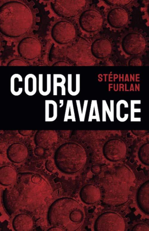 Stéphane FURLAN : Couru d'avance
