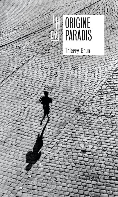 Thierry BRUN : Origine paradis