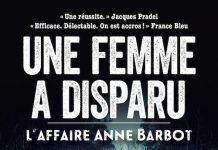 Une femme a disparu - L'affaire Anne Barbot