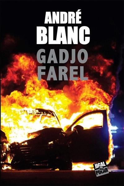 André BLANC : Gadjo Farel