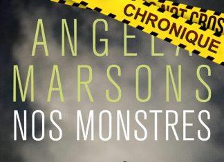 Angela MARSONS : Série Kim Stone - 02 - Nos monstres