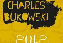 Charles BUKOWSKI : Pulp