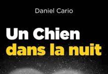 Daniel CARIO : Un chien dans la nuit