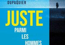 François DUPAQUIER : Juste parmi les hommes