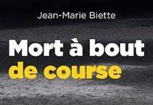 Jean-Marie BIETTE : Mort à bout de course