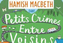 M. C. BEATON : Série Hamish Macbeth - 09 - Petits crimes entre voisins